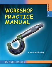 Workshop Practice Manual